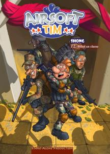 BANDE DESSINEE AIRSOFT TIM SHONG VOLUME 2 BILLES EN CLASSE