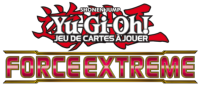 BOOSTER DE 9 CARTES SUPPLEMENTAIRES YU GI OH FORCE EXTREME