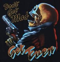"TEE SHIRT NOIR MANCHES COURTES IMPRIME "" DON'T GET MAD "" "" GET EVEN"""