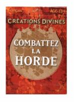 DECK DE DEFI CREATIONS DIVINES COMBATTEZ LA HORDE MAGIC THE GATHERING